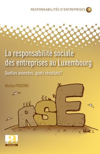 La responsabilité sociale des entreprises au Luxembourg. Quelles avancées, quels résultats ?