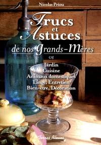 Nicolas Priou - Trucs et Astuces de nos grands-mères.