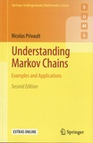 Nicolas Privault - Understanding Markov Chains - Examples and Applications.