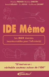 Nicolas Prunier et Béatrice Sabotin - IDE Mémo - Les 365 données incontournables pour l'infirmier(e).