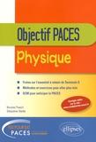 Nicolas Puech et Sébastien Naille - Physique - Objectif PACES.