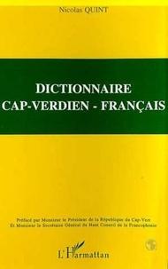 Nicolas Quint - Dictionnaire cap-verdien - français - Créoles de Santiago et Maio.