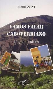 Nicolas Quint - Vamos falar caboverdiano - Lingua e cultura.