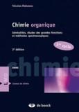 Nicolas Rabasso - Chimie organique 1er cycle - Généralités, études des grandes fonctions et méthodes spectroscopiques.