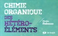 Nicolas Rabasso - Chimie organique des hétéroéléments.