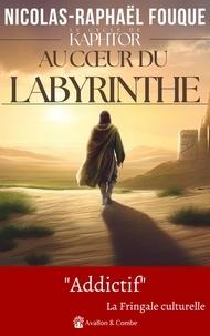 Nicolas-Raphaël Fouque - Le cycle de Kaphtor Tome 2 : Les héritiers de Kaphtor.