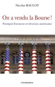 On a vendu la Bourse! - Pourquoi Euronext est devenue américaine.pdf