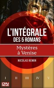 Nicolas Remin et Frédéric Weinmann - Intégrale Mystères à Venise.