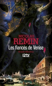 Nicolas Remin - Les fiancés de Venise.