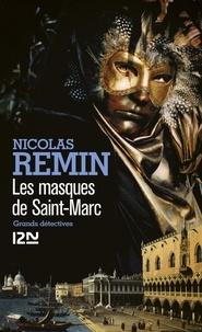 Nicolas Remin - Les masques de Saint-Marc.