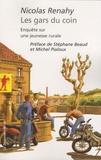 Nicolas Renahy - Les gars du coin - Enquête sur une jeunesse rurale.
