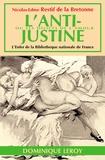 Nicolas Rétif de La Bretonne - L'Anti-Justine.