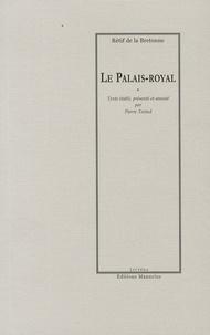 Nicolas Rétif de La Bretonne - Le Palais-Royal.