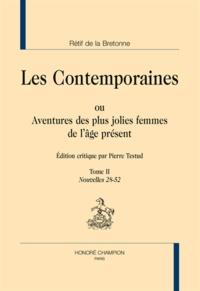 Nicolas Rétif de La Bretonne - Les Contemporaines ou Aventures des plus jolies femmes de l'âge présent - Tome 2, Nouvelles 28-52.