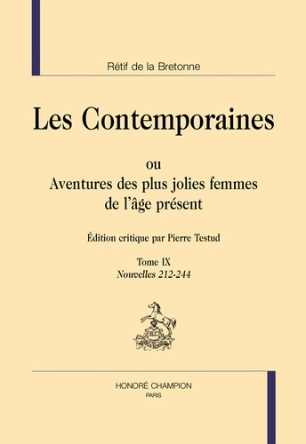 Nicolas Rétif de La Bretonne - Les Contemporaines ou Aventures des plus jolies femmes de l'âge présent - Tome 9, Nouvelles 212-244.