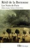 Nicolas Rétif de La Bretonne - Les Nuits de Paris - Ou le Spectateur-nocturne.
