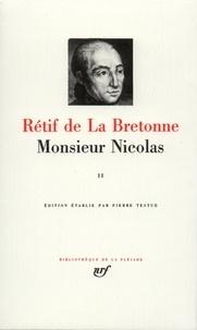 Nicolas Rétif de La Bretonne - Monsieur Nicolas - Tome 2.