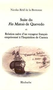 Nicolas Rétif de La Bretonne - Suite du Fin Matois de Quevedo - Et Relation sur l'Inquisition.