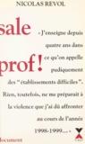 Nicolas Revol - Sale prof !.