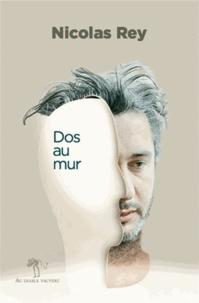 Nicolas Rey - Dos au mur.