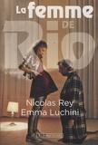 Nicolas Rey et Emma Luchini - La femme de Rio - Scénario.
