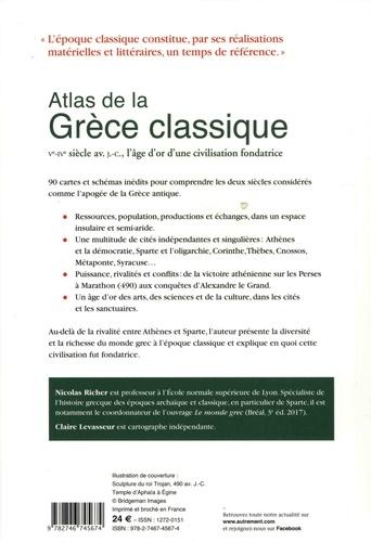 Atlas de la Grèce classique. Ve-IVe siècle avant J-C, l'âge d'or d'une civilisation fondatrice