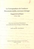 Nicolas Rieucau - La correspondance de Condorcet : documents inédits, nouveaux éclairages - Engagements politiques 1775-1792.