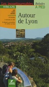 Autour de Lyon - Nicolas Rigaud pdf epub