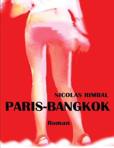 Paris-Bangkok. à coups de bahts