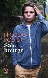 Nicolas Rodier - Littérature française  : Sale bourge.
