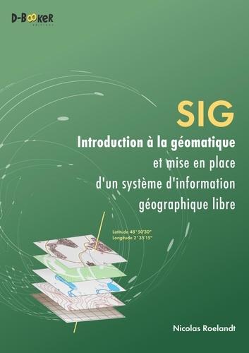 SIG - Introduction à la géomatique et mise en place d'un système d'information géographique libre