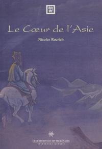 Nicolas Roerich - Le coeur de l'Asie - Expédition autour de l'Asie centrale - Shambhala.
