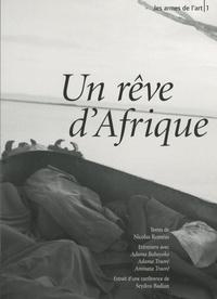 Nicolas Roméas - Un rêve d'Afrique.