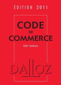Nicolas Rontchevsky et Eric Chevrier - Code de commerce 2011.