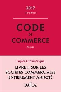 Nicolas Rontchevsky et Eric Chevrier - Code de commerce 2017, annoté.