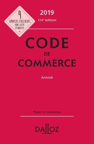 Nicolas Rontchevsky et Pascal Pisoni - Code de commerce 2019, annoté.