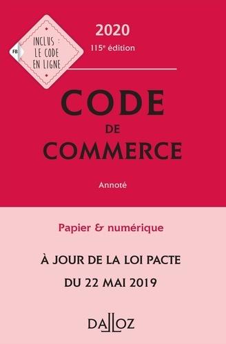 Code de commerce annoté  Edition 2020