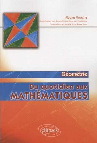 Nicolas Rouche - Du quotidien aux mathématiques - Géométrie.