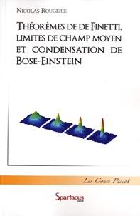 Deedr.fr Théorèmes de De Finetti, limites de champ moyen et condensation de Bose-Einstein Image
