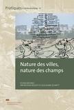 Nicolas Rouget et Guillaume Schmitt - Nature des villes, nature des champs.