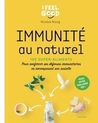 Nicolas Rouig - Immunité naturelle.