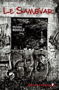 Nicolas Rouillé - Le Samovar.