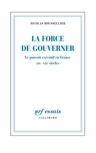 La force de gouverner - Format ePub - 9782072437137 - 24,99 €