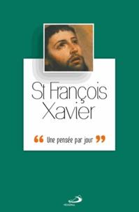 Nicolas Rousselot - François-Xavier - Une pensée par jour.