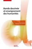Nicolas Rouvière - Bande dessinée et enseignement des humanités.