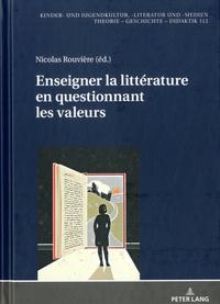 Nicolas Rouvière - Enseigner la littérature en questionnant les valeurs.