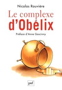 Nicolas Rouvière - Le complexe d'Obélix.