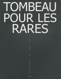 Nicolas Rozier - Tombeau pour les rares.