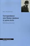 Nicolas-S Troubetzkoy - Correspondance avec Roman Jakobson et autres écrits.