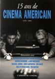 Nicolas Saada - 15 ans de cinéma américain (1979-1994).